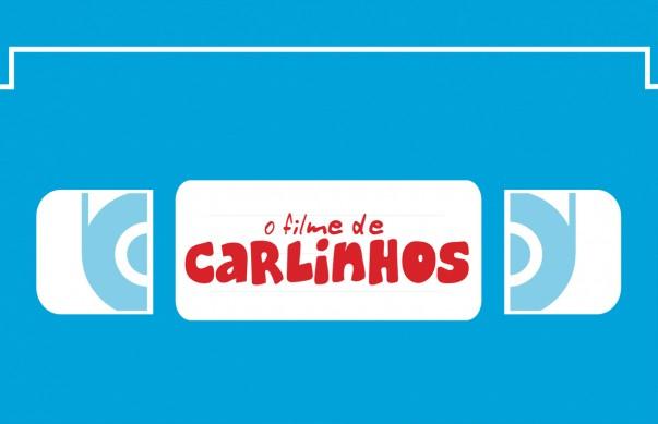 O filme de Carlinhis