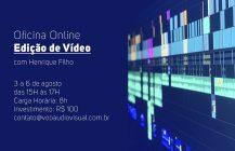 Oficina de Edição de Vídeo com Henrique Filho